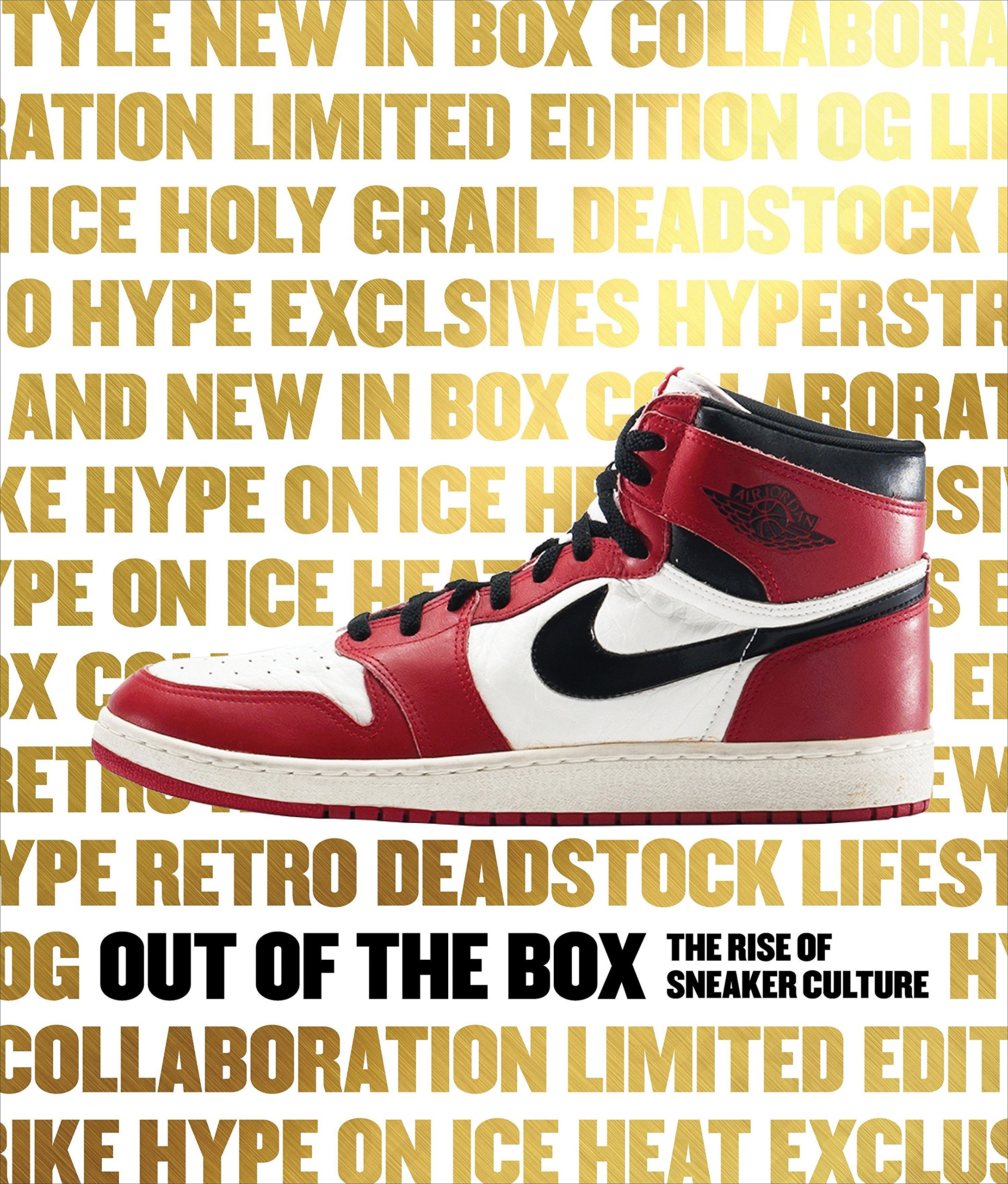 Out of the Box: The Rise of Sneaker Culture: Amazon.de: Elizabeth ...