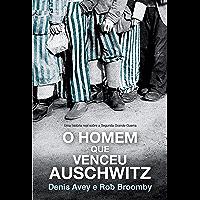 O homem que venceu Auschwitz