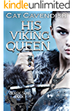 His Viking Queen: A Viking Romance (Nordic Sons Book 1)