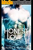 Honest Love (Broken Hearts duet Book 1)