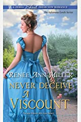 Never Deceive a Viscount (The Infamous Lords Book 2) Kindle Edition