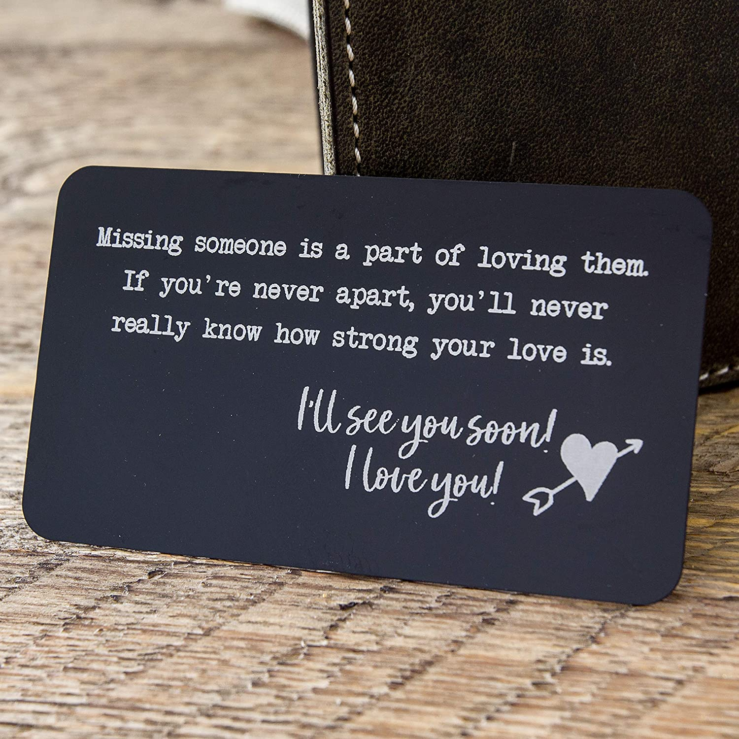 Metal Wallet Card Insert with engraved quote for missing someone - Long  Distance Relationship Gift for Boyfriend or Friends - Military Deployment  Gift