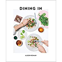 Dining In: Highly Cookable Recipes: Highly Cookable Recipes: A Cookbook