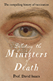 Defeating the Ministers of Death