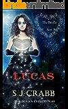 Lucas: The Devil's Son (The Devil's Children Book 4)