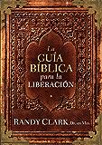 La Guía bíblica para la liberación