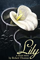 Lily Kindle Edition