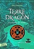 Terre-Dragon: Le souffle des pierres