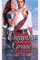 Escaping His Grace (Gentlemen of Temptation Book 2) Kindle Edition