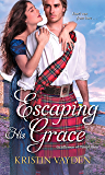 Escaping His Grace (Gentlemen of Temptation Book 2)
