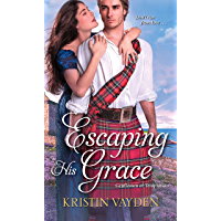 Escaping His Grace (Gentlemen of Temptation Book 2) (English Edition)