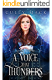 A Voice That Thunders (Voice that Thunders #1)