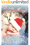 Just In Time - a novella: Rocky Hill Romance (A Rocky Hill Romance Book 3)