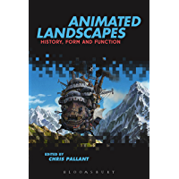 Animated Landscapes: History, Form and Function (English Edition)