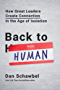 Back to Human: How Great Leaders Create Connection in the Age of Isolation (English Edition)