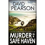 MURDER IN A SAFE HAVEN: An Irish murder mystery with a wicked twist (The Galway Homicides Book 10)