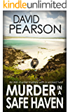MURDER IN A SAFE HAVEN: An Irish murder mystery with a wicked twist (Galway Homicide Book 10)