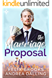 The Marriage Proposal (Poor Little Billionaires Book 1)