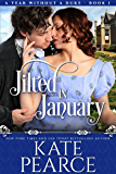 Jilted in January (A Year Without a Duke Book 1)