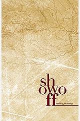 Show Off Anthology Kindle Edition