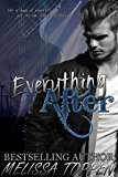 Everything After: A Rocker Romance