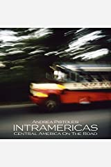 INTRAMERICAS Central America On The Road Kindle Edition