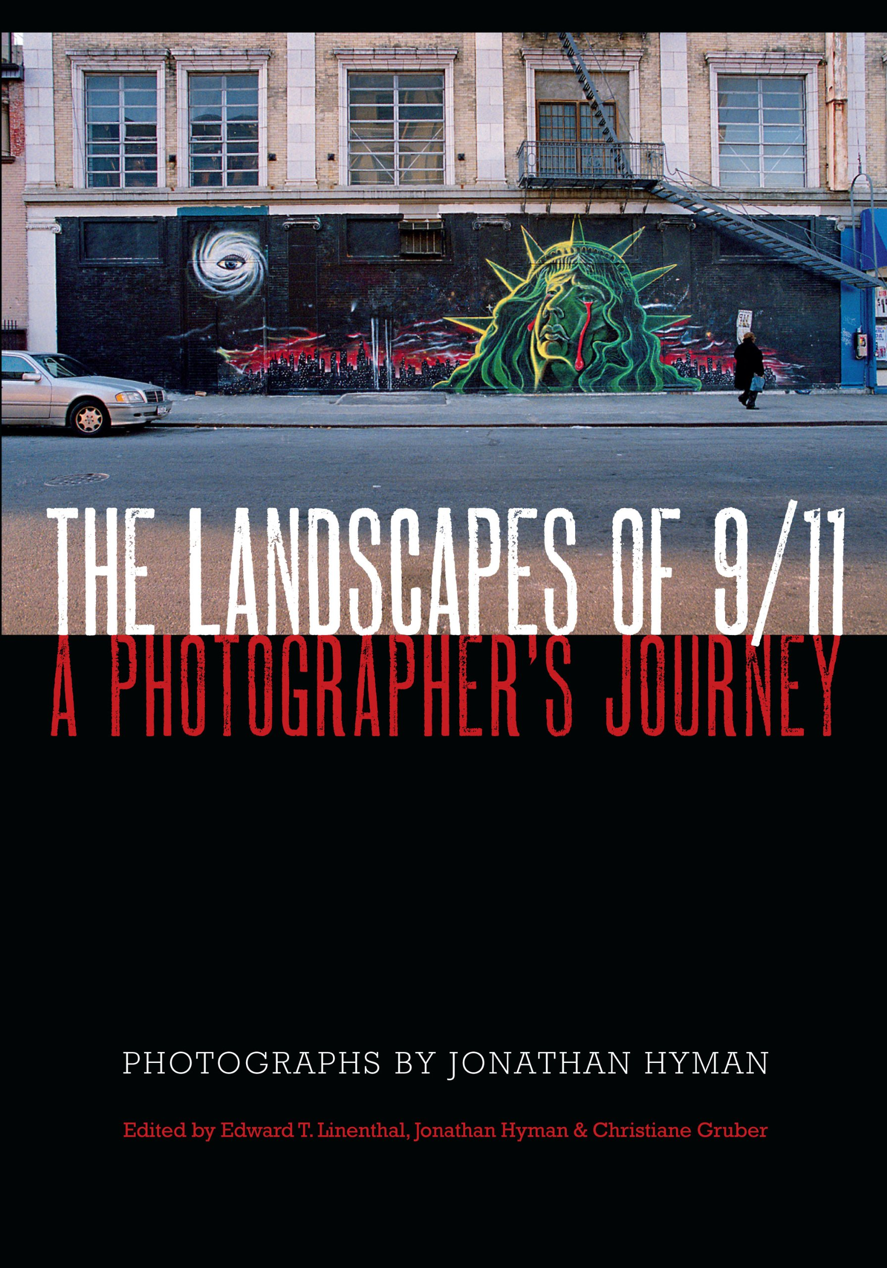 The Landscapes of 9/11: A Photographer's Journey
