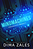 Mindmachines (Mensch++ 1) (German Edition)