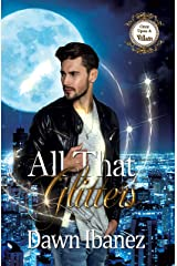 All That Glitters (Once Upon a Villain Book 6) Kindle Edition