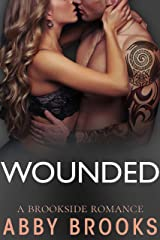 Wounded (A Brookside Romance Book 1) Kindle Edition