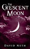 The Crescent Moon (Under the Moon Book 4)