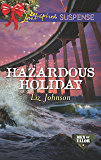 Mills & Boon : Hazardous Holiday (Men of Valor)