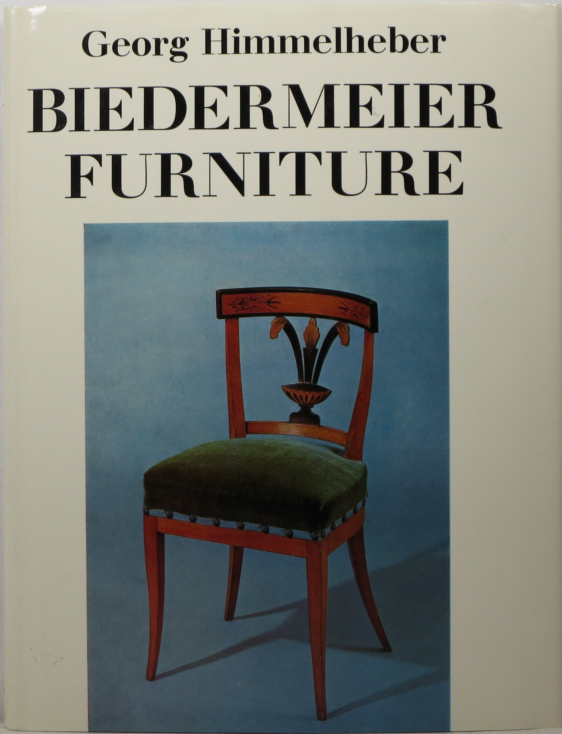 Biedermeier Furniture (Monographs On Furniture): Georg Himmelheber, S.  Jervis: 9780571087198: Amazon.com: Books