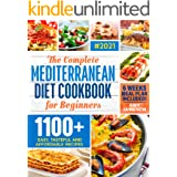 Mediterranean Diet Cookbook for Beginners: A Complete Collection of 1100+ Quick, Delicious and Budget-Friendly Mediterranean