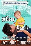 Officer Daddy (Safe Harbor Medical Book 4)