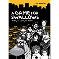 Game for Swallows, A: To Die, To Leave, To Return