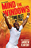Mind The Windows: Tino Best - My Story