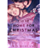 I'll Be Home for Christmas (Love Everlasting) (A Thorntons Christmas) (The Thorntons Book 7)