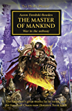 The Master of Mankind (The Horus Heresy Book 41)