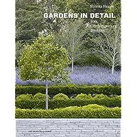 Gardens in Detail: 100 Contemporary Designs