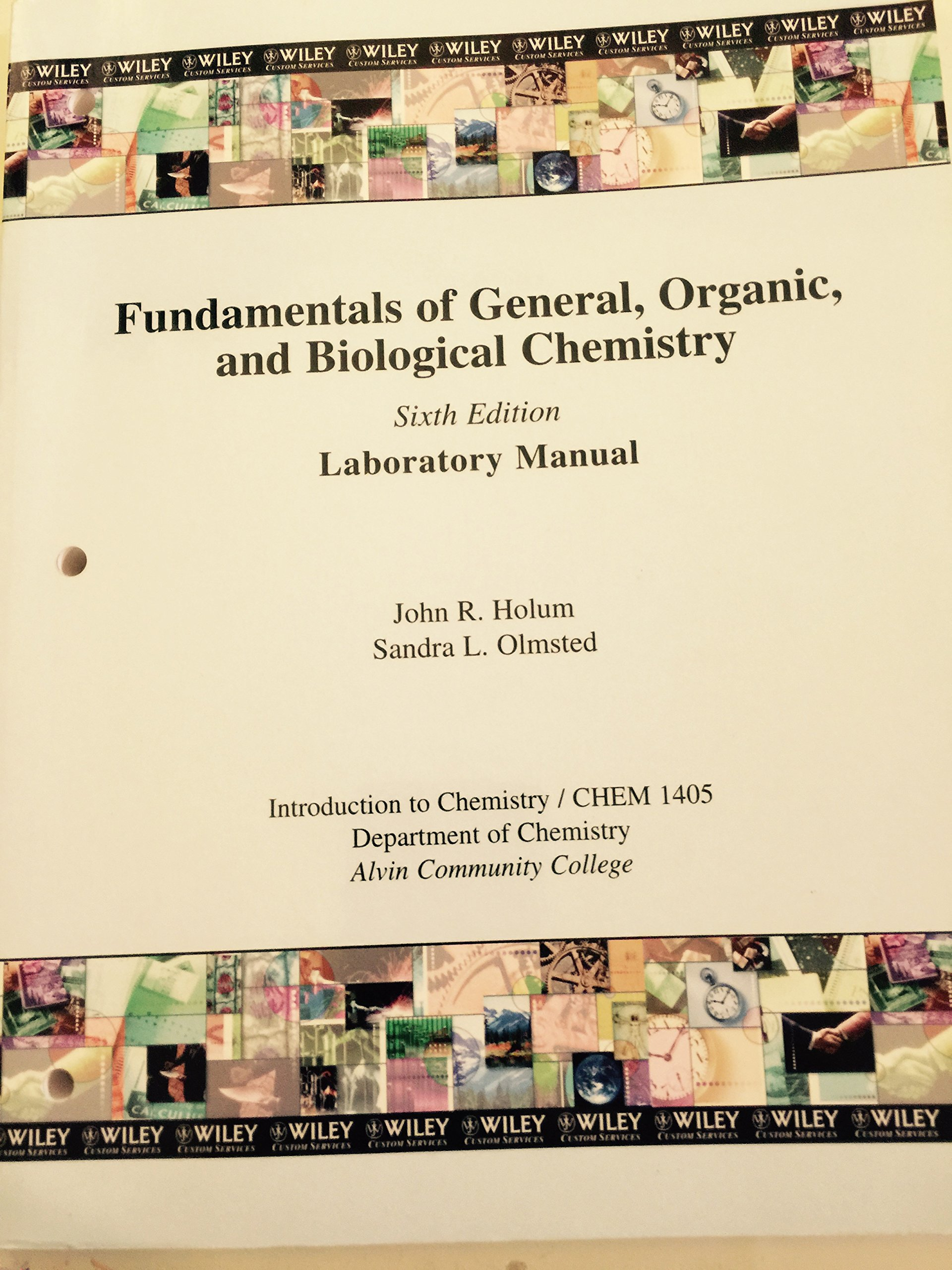 Fundamentals of General, Organic, and Biological Chemistry, 6th Edition, Laboratory  Manual: Amazon.com: Books