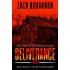Deliverance: Empty Bodies Series Book 3 (A Post-Apocalyptic Tale of Dystopian Survival)