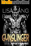 Gunslinger: A Sports Romance