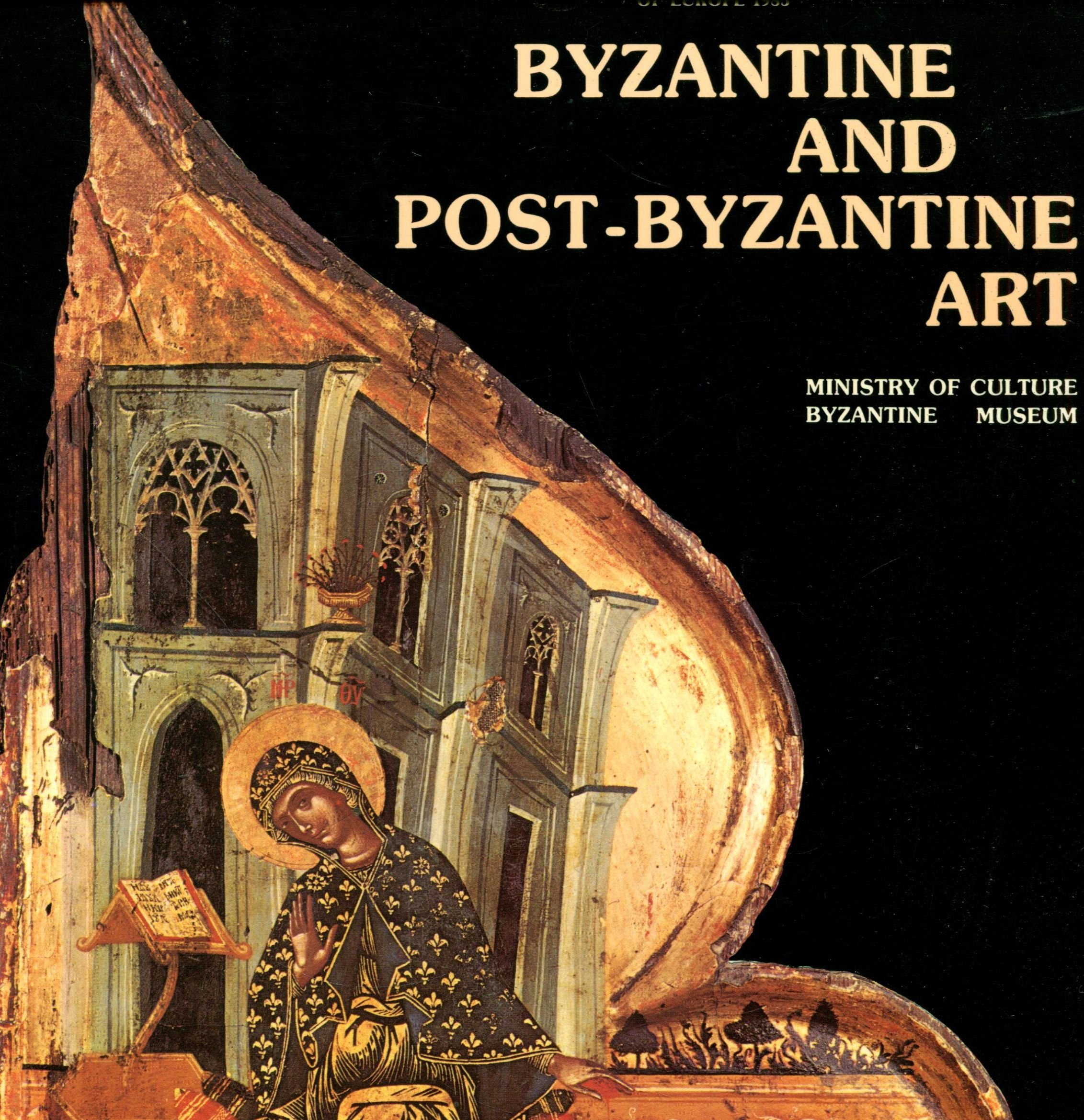 Download BYZANTINE AND POST-BYZANTINE ART. pdf