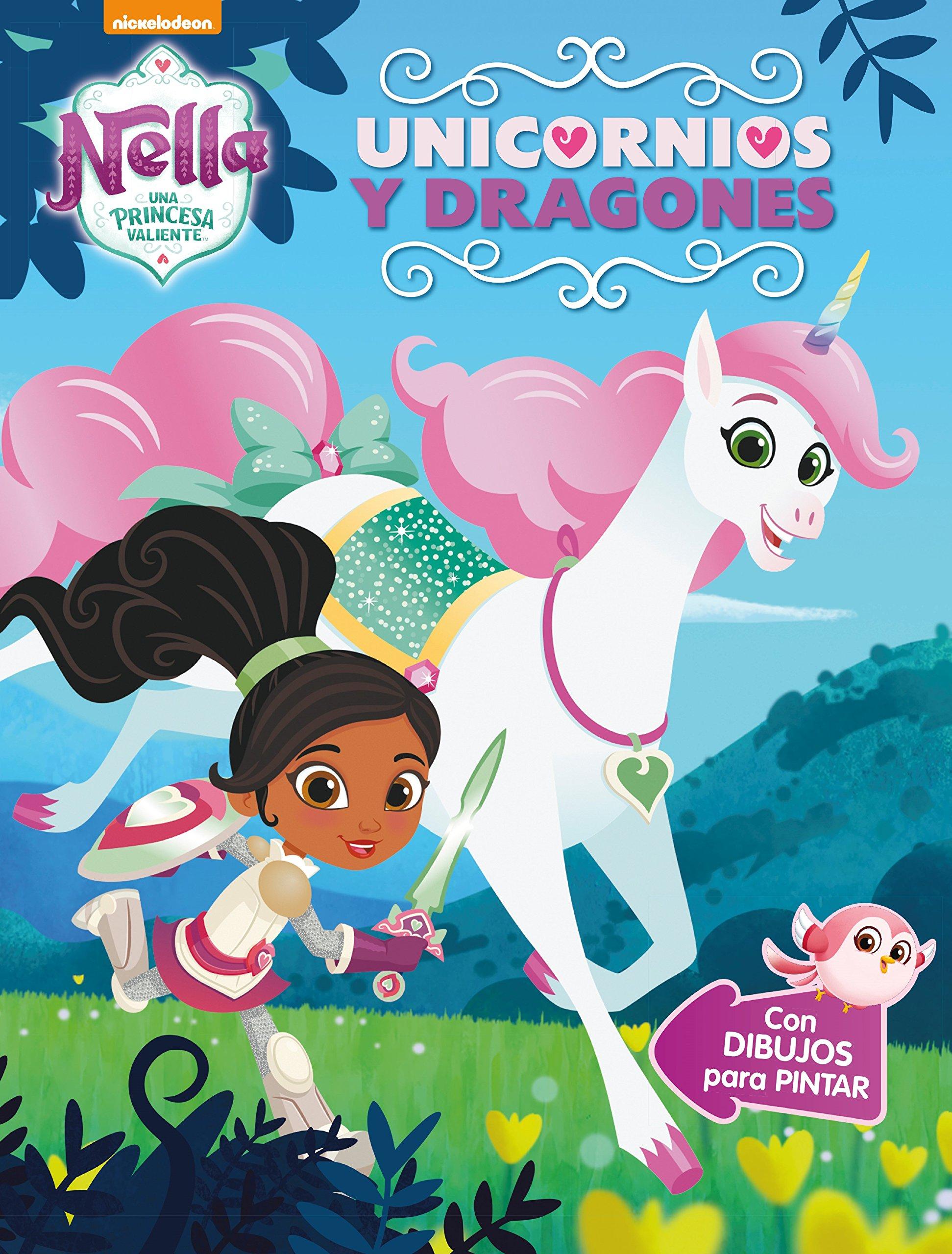 Amazon Fr Unicornios Y Dragones Nella Una Princesa Valiente