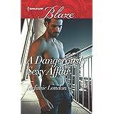 A Dangerously Sexy Affair (The Dangerous Bachelors Club Book 2)