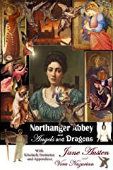 Northanger Abbey and Angels and Dragons Kindle Edition