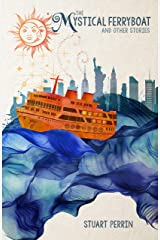 The Mystical Ferryboat & Other Stories Kindle Edition