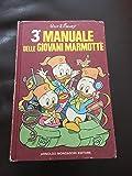 3¡ Manuale delle Giovani Marmotte.