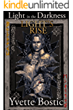 Light's Rise (Light in the Darkness Book 1)